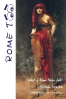 Rome TOO: What if Rome never Fell? Cover Image