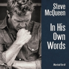 Steve McQueen: In His Own Words Cover Image