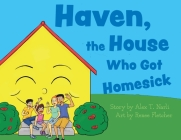 Haven, the House Who Got Homesick Cover Image