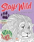 Stay wild - 2 in 1: Coloring book for adults (Mandalas) - 2 books in 1: Volume 1 + Volume 2 - Anti stress - 54 coloring illustrations. Cover Image
