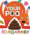 Is That Your Poo, Kangaroo? Cover Image