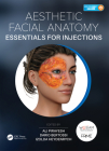 Aesthetic Facial Anatomy Essentials for Injections [With eBook] (Prime) Cover Image