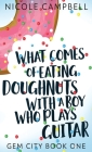 What Comes of Eating Doughnuts With a Boy Who Plays Guitar Cover Image