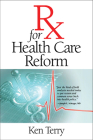 RX for Health Care Reform Cover Image