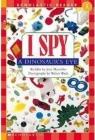 I Spy a Dinosaur's Eye (Scholastic Reader, Level 1) Cover Image
