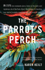The Parrot's Perch: A Memoir Cover Image