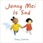 Jenny Mei Is Sad Cover Image