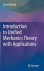 Introduction to Unified Mechanics Theory with Applications Cover Image