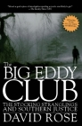 The Big Eddy Club: The Stocking Stranglings and Southern Justice Cover Image