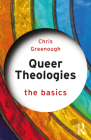 Queer Theologies: The Basics Cover Image