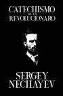 Catechismo de un Revolucionaro: Catechism of a Revolutionary Cover Image