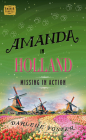 Amanda in Holland: Missing in Action (An Amanda Travels Adventure #7) Cover Image