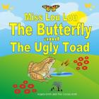 Miss Lou Lou the Butterfly and the Ugly Toad (Bright) Cover Image