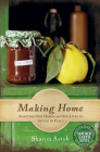 Making Home: Adapting Our Homes and Our Lives to Settle in Place Cover Image