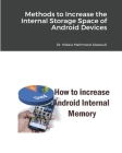 Methods to Increase the Internal Storage Space of Android Devices Cover Image