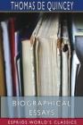 Biographical Essays (Esprios Classics) Cover Image
