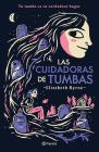 Las Cuidadoras de Tumbas Cover Image