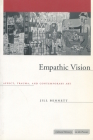 Empathic Vision: Affect, Trauma, and Contemporary Art (Cultural Memory in the Present) Cover Image
