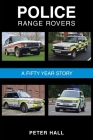 Police Range Rovers - A 50 Year Story Cover Image