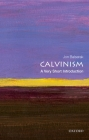 Calvinism: A Very Short Introduction (Very Short Introductions) Cover Image