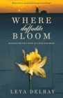 Where Daffodils Bloom: Based on the True Story of a WWII War Bride Cover Image