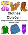 English-Czech Clothes Bilingual Children's Picture Dictionary Cover Image