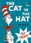 The Cat in the Hat in English and French (Beginner Books(R)) Cover Image