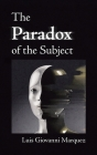 The Paradox of the Subject Cover Image