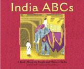 India ABCs: A Book about the People and Places of India (Country ABCs) Cover Image