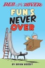 Red and Rover: Fun's Never Over Cover Image