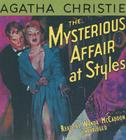 The Mysterious Affair at Styles (Hercule Poirot Mysteries (Audio) #1920) Cover Image