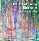 The Art of Living with Grief Cover Image