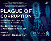 Plague of Corruption: Restoring Faith in the Promise of Science Cover Image