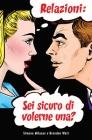 Relazioni: sei sicuro di volerne una? (Italian) Cover Image