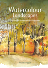 Watercolour Landscapes: The Complete Guide to Painting Landscapes Cover Image