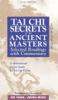 Tai Chi Secrets Ancient Masters: Selected Readings from the Masters (Tai Chi Treasures) Cover Image