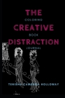 The Creative Distraction: Coloring Book Journal Cover Image