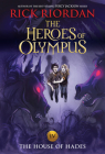 Heroes of Olympus, The, Book Four The House of Hades ((new cover)) (The Heroes of Olympus #4) Cover Image