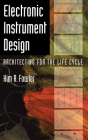 Electronic Instrument Design: Architecting for the Life Cycle Cover Image