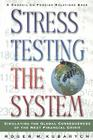 Stress Testing the System: Simulating the Global Consequences of the Next Financial Crisis Cover Image