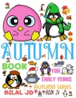 Autumn Book for Early Years: Coloring Books: Activity Books: Autumn Books - Paperback Cover Image