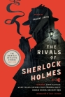 The Rivals of Sherlock Holmes: The Greatest Detective Stories: 1837-1914 Cover Image
