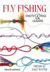Fly Fishing Knots & Rigs Leaders Cover Image
