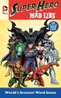 DC Comics Super Hero Mad Libs Cover Image