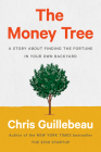The Money Tree: A Story About Finding the Fortune in Your Own Backyard Cover Image