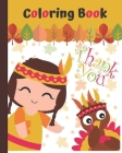 Coloring Book Thank you: Fun and Easy Thanksgiving Coloring Pages for Kids - Collection of 50 Fun and Cute Thanksgiving - Thanksgiving Children Cover Image
