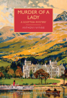 Murder of a Lady (British Library Crime Classics) Cover Image