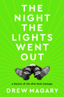 The Night the Lights Went Out: A Memoir of Life After Brain Damage Cover Image