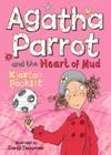 Agatha Parrot and the Heart of Mud Cover Image