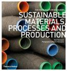 Sustainable Materials, Processes and Production (The Manufacturing Guides) Cover Image